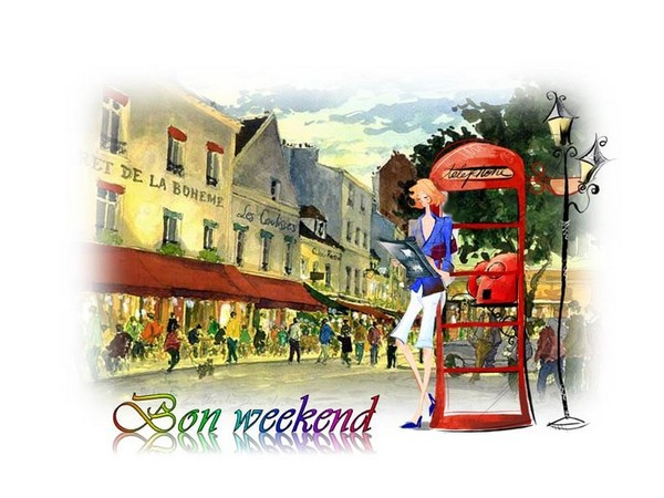 Bon weekend