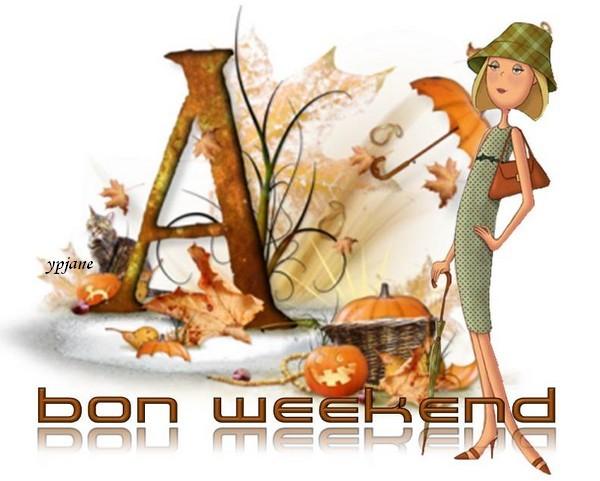 Bonne fin de semaine et bon WE
